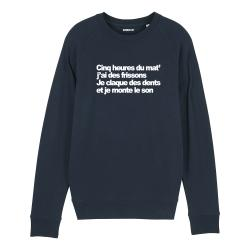 Sweat-shirt Cinq heures du mat' - Homme