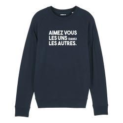 Sweat-shirt Aimez vous les uns (dans) les autres - Homme