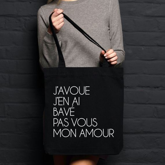 Shopping bag J'avoue j'en ai bavé pas vous