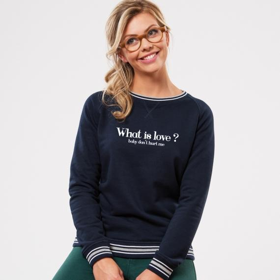 Sweatshirt What is love ? - Femme