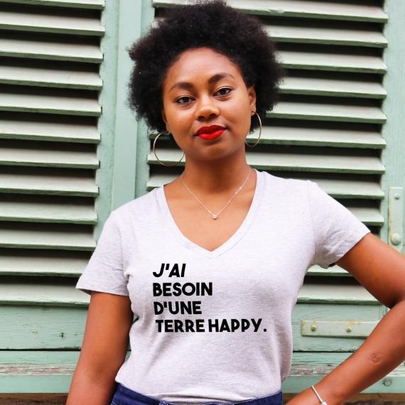 T-shirt col V - J'ai besoin d'une terre happy - Femme