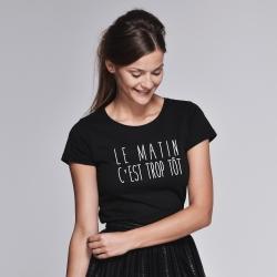 T-shirt Le matin c'est trop tôt - Femme - 2
