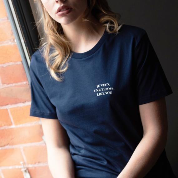 T-shirt Je veux une femme like U - Femme