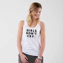 Débardeur Girls don't cry - Femme - 1