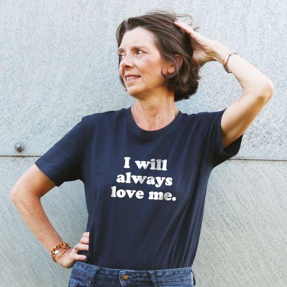T-shirt I will always love me - Femme