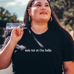 T-shirt Sois toi et t'es belle - Femme - 1