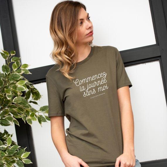 T-shirt Commencez la journée sans moi - Femme