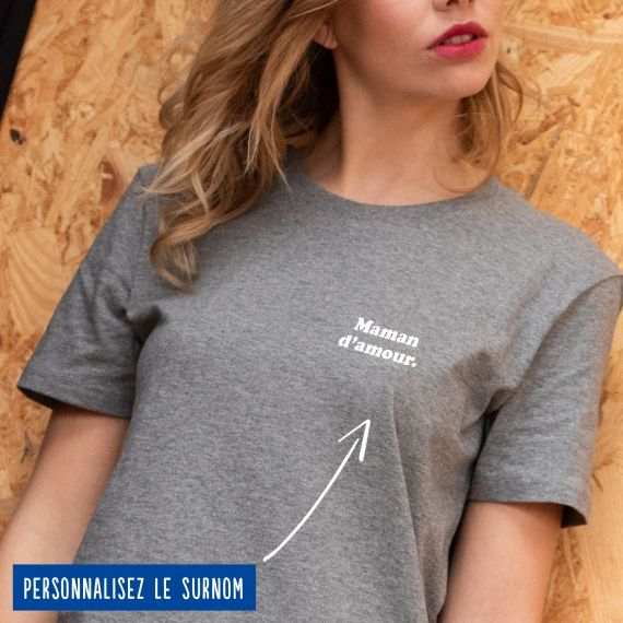 """T-shirt Femme """"d'amour"""" personnalisé"""