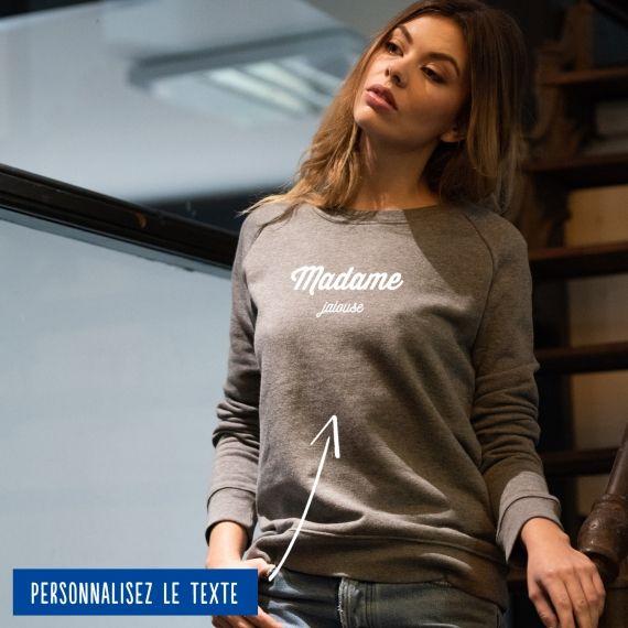 """Sweatshirt Femme """"Madame"""" personnalisé"""